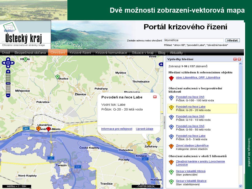 www.tlp-emergency.com Technologie, lidé, prostředí Dvě možnosti zobrazení-vektorová mapa