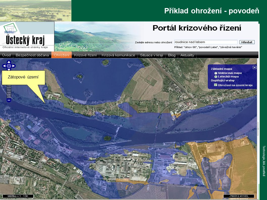 www.tlp-emergency.com Technologie, lidé, prostředí Příklad ohrožení - povodeň Zátopové území