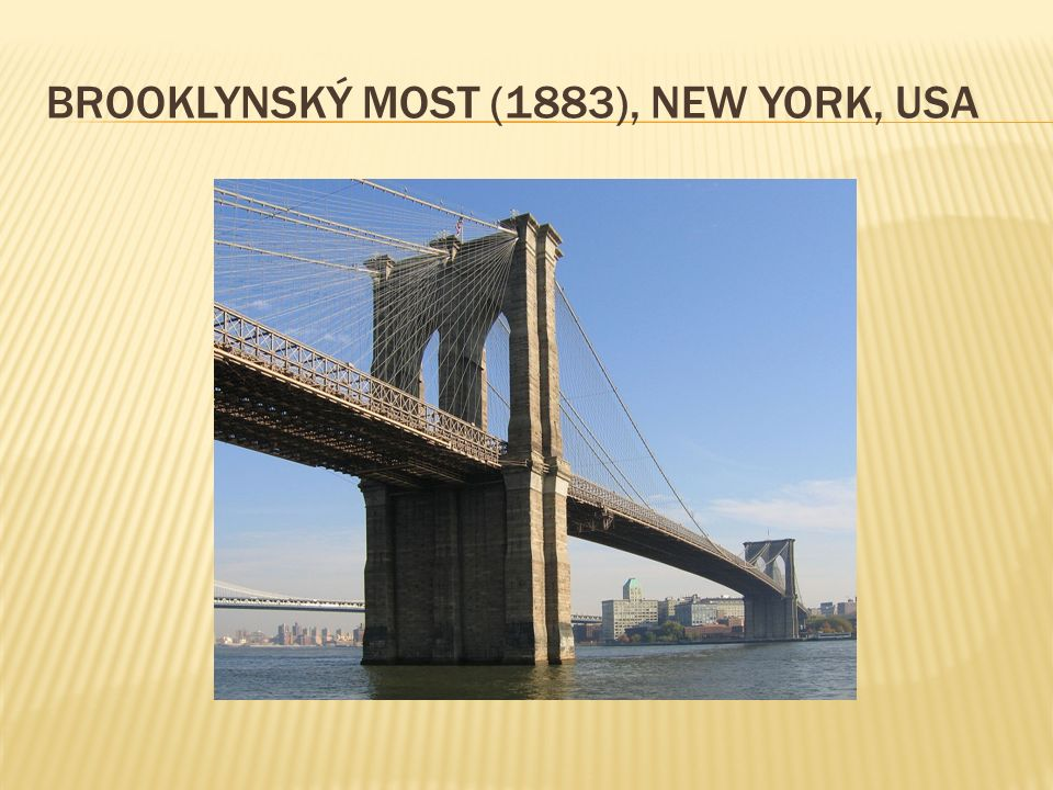 BROOKLYNSKÝ MOST (1883), NEW YORK, USA