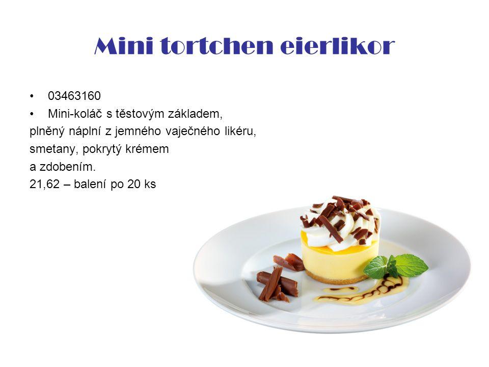 Mini tortchen eierlikor 03463160 Mini-koláč s těstovým základem, plněný náplní z jemného vaječného likéru, smetany, pokrytý krémem a zdobením.