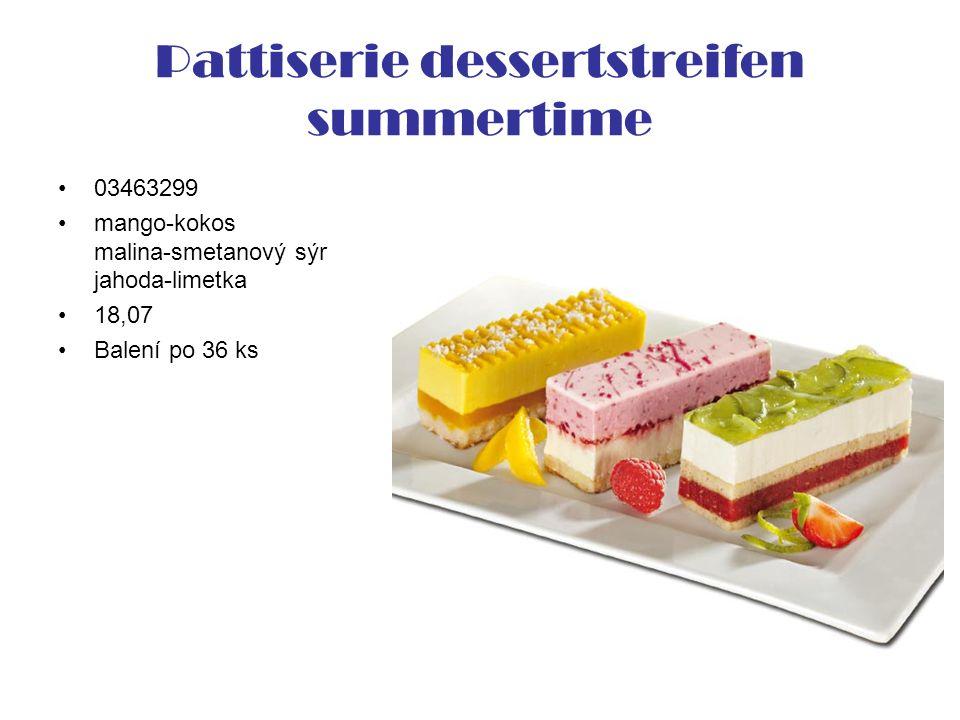 Pattiserie dessertstreifen summertime 03463299 mango-kokos malina-smetanový sýr jahoda-limetka 18,07 Balení po 36 ks