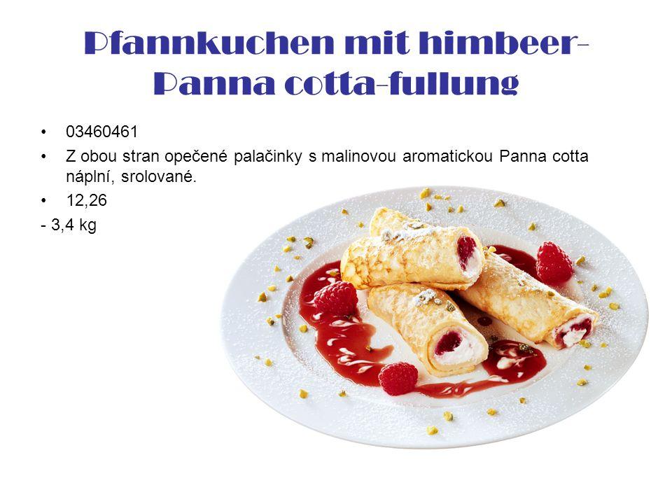 Pfannkuchen mit himbeer- Panna cotta-fullung 03460461 Z obou stran opečené palačinky s malinovou aromatickou Panna cotta náplní, srolované. 12,26 - 3,