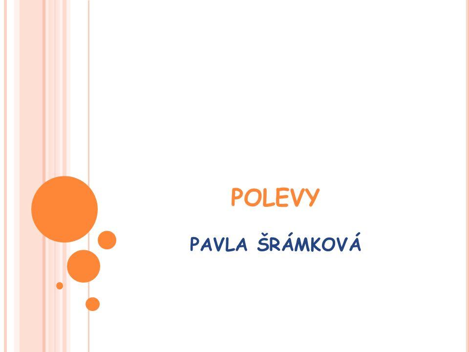 POLEVY PAVLA ŠRÁMKOVÁ