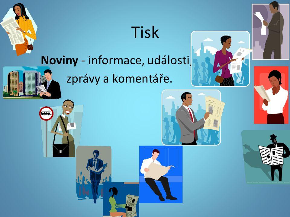 Tisk Noviny - informace, události, zprávy a komentáře.