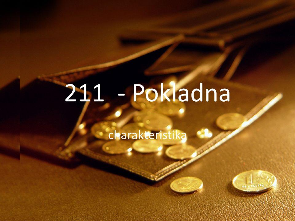 211 - Pokladna charakteristika