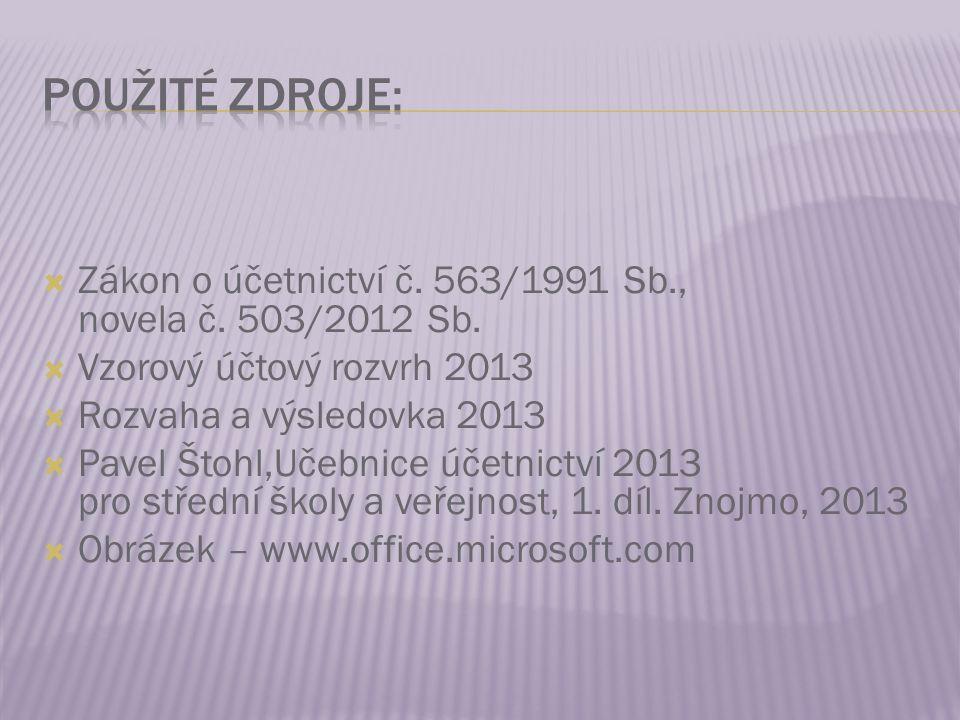  Zákon o účetnictví č. 563/1991 Sb., novela č. 503/2012 Sb.