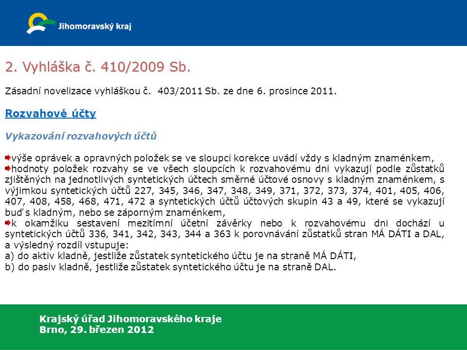 Krajský úřad Jihomoravského kraje Brno, 29. březen 2012 2.