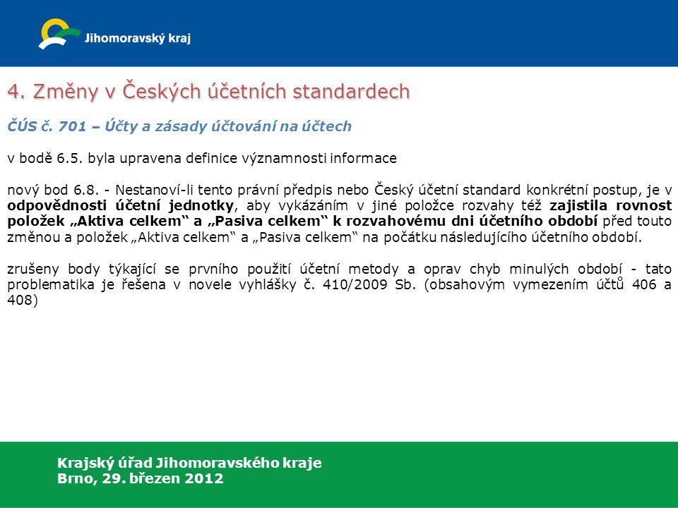 Krajský úřad Jihomoravského kraje Brno, 29. březen 2012 4.