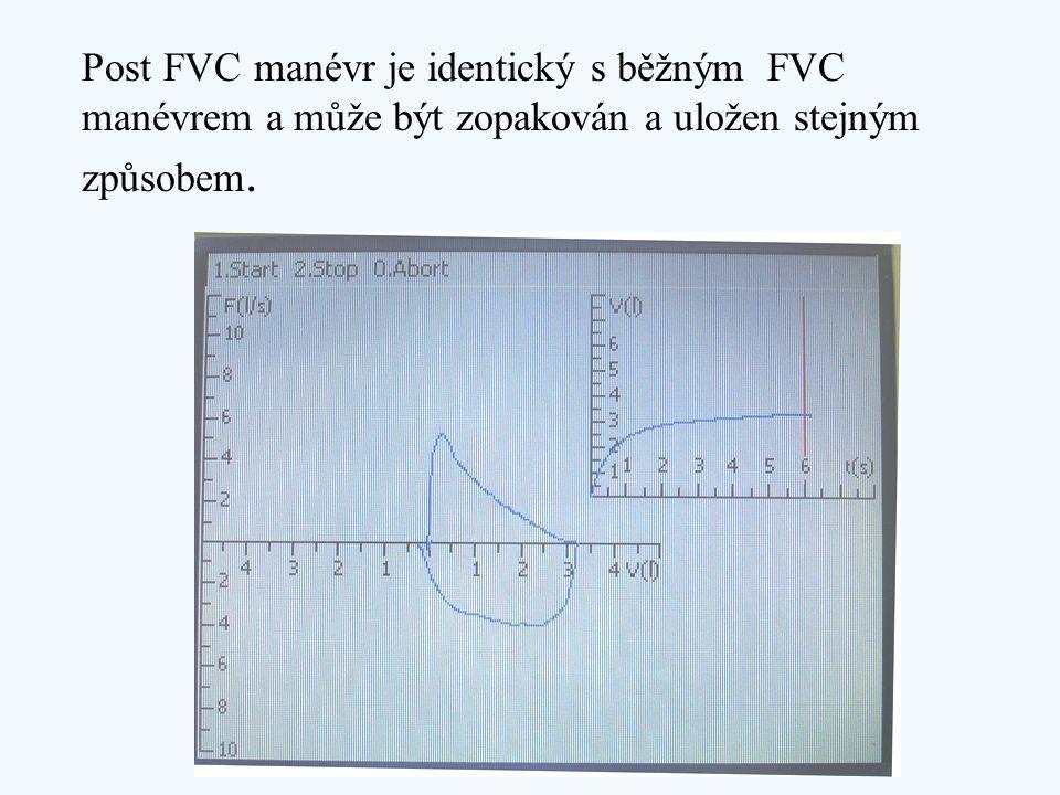 Post FVC manévr je identický s běžným FVC manévrem a může být zopakován a uložen stejným způsobem.