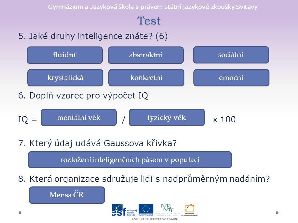Gymnázium a Jazyková škola s právem státní jazykové zkoušky Svitavy Test 5.
