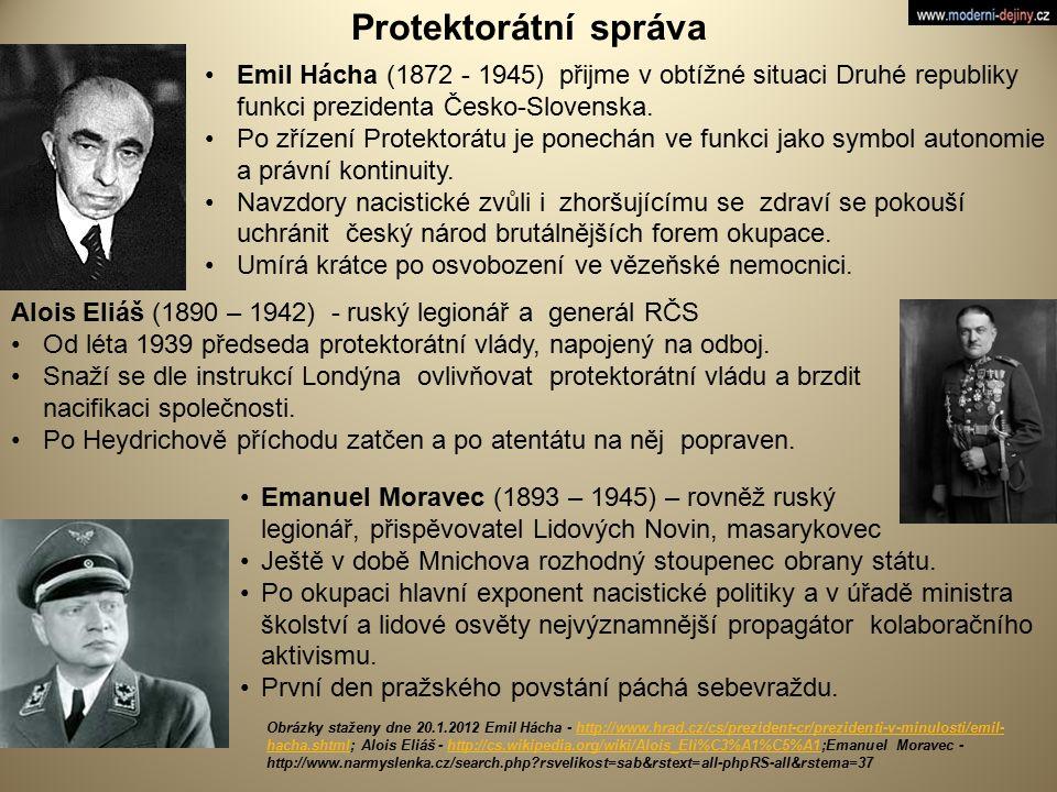 Protektorátní správa Emil Hácha (1872 - 1945) přijme v obtížné situaci Druhé republiky funkci prezidenta Česko-Slovenska. Po zřízení Protektorátu je p