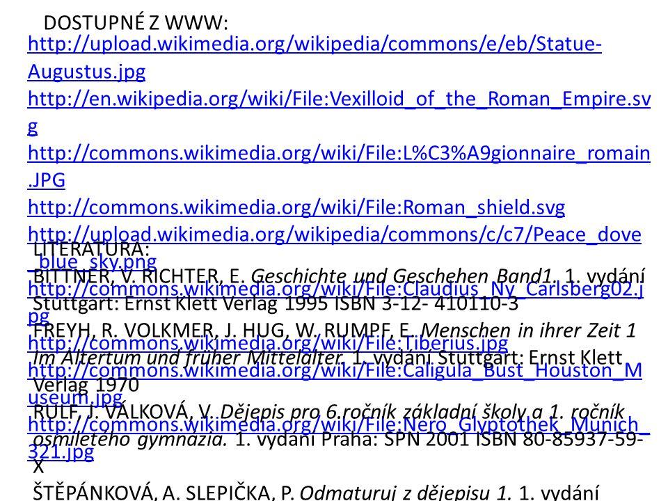 http://upload.wikimedia.org/wikipedia/commons/e/eb/Statue- Augustus.jpg http://en.wikipedia.org/wiki/File:Vexilloid_of_the_Roman_Empire.sv g http://co