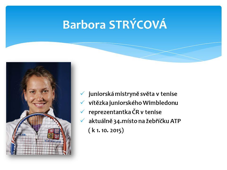 juniorská mistryně světa v tenise vítězka juniorského Wimbledonu reprezentantka ČR v tenise aktuálně 34.místo na žebříčku ATP ( k 1.