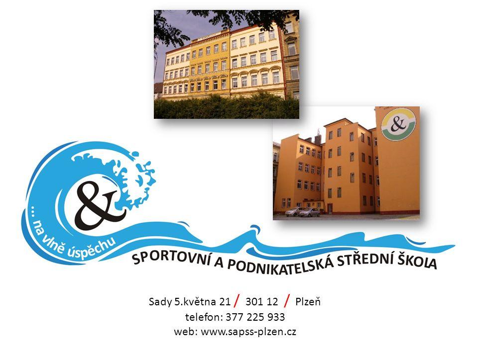 Sady 5.května 21 / 301 12 / Plzeň telefon: 377 225 933 web: www.sapss-plzen.cz