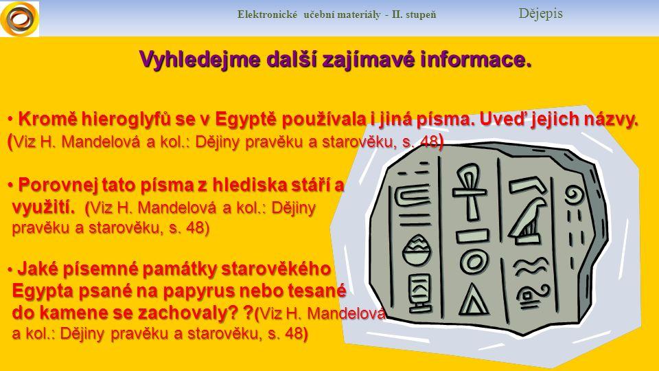 Elektronické učební materiály - II. stupeň DějepisVyhledejme další zajímavé informace.