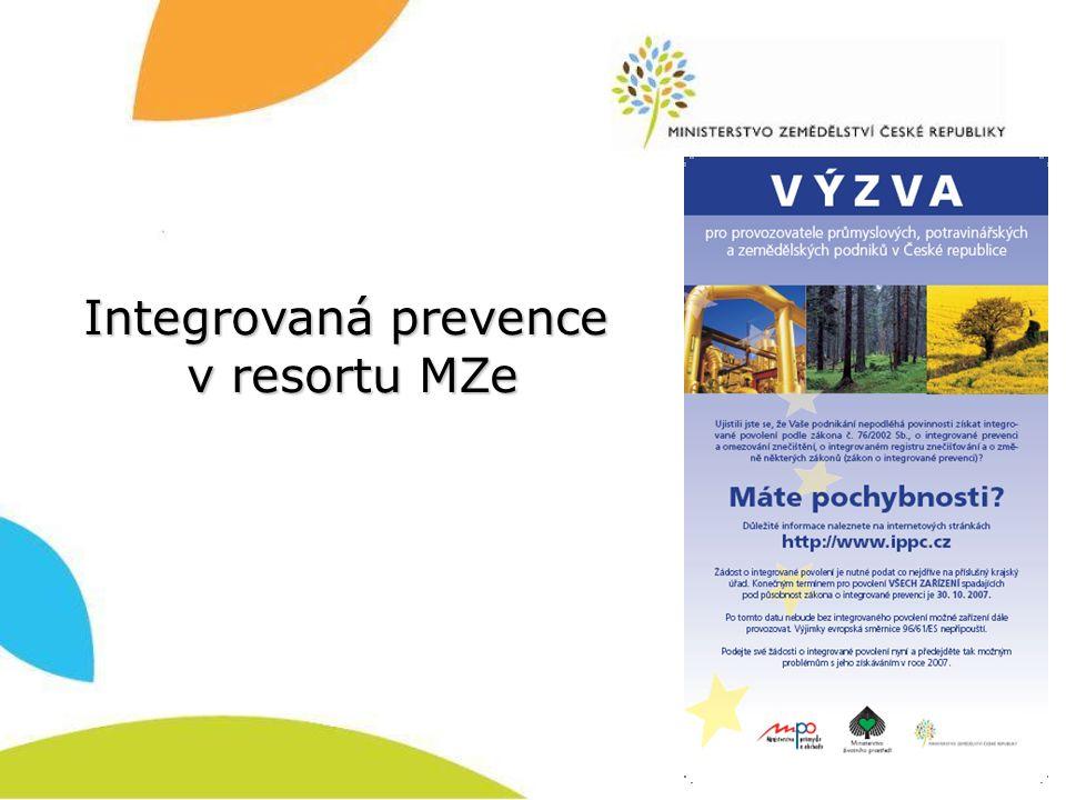 Integrovaná prevence v resortu MZe