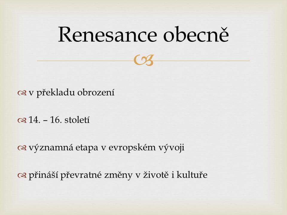   v překladu obrození  14. – 16.