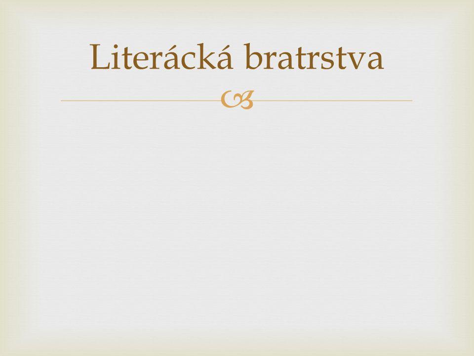  Literácká bratrstva