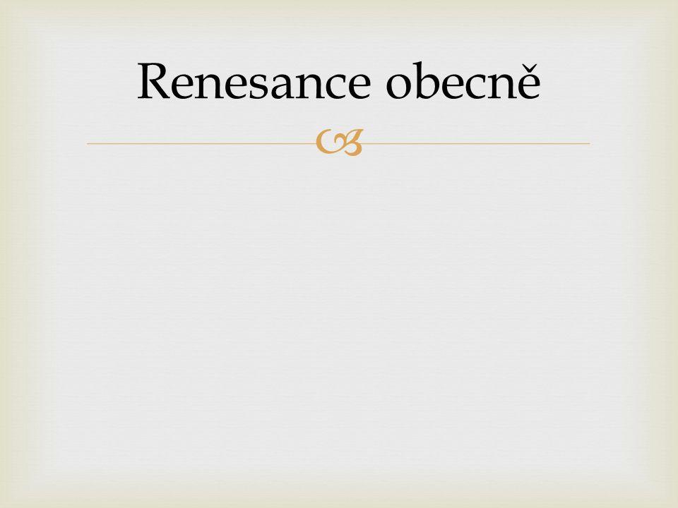  v překladu obrození Renesance obecně