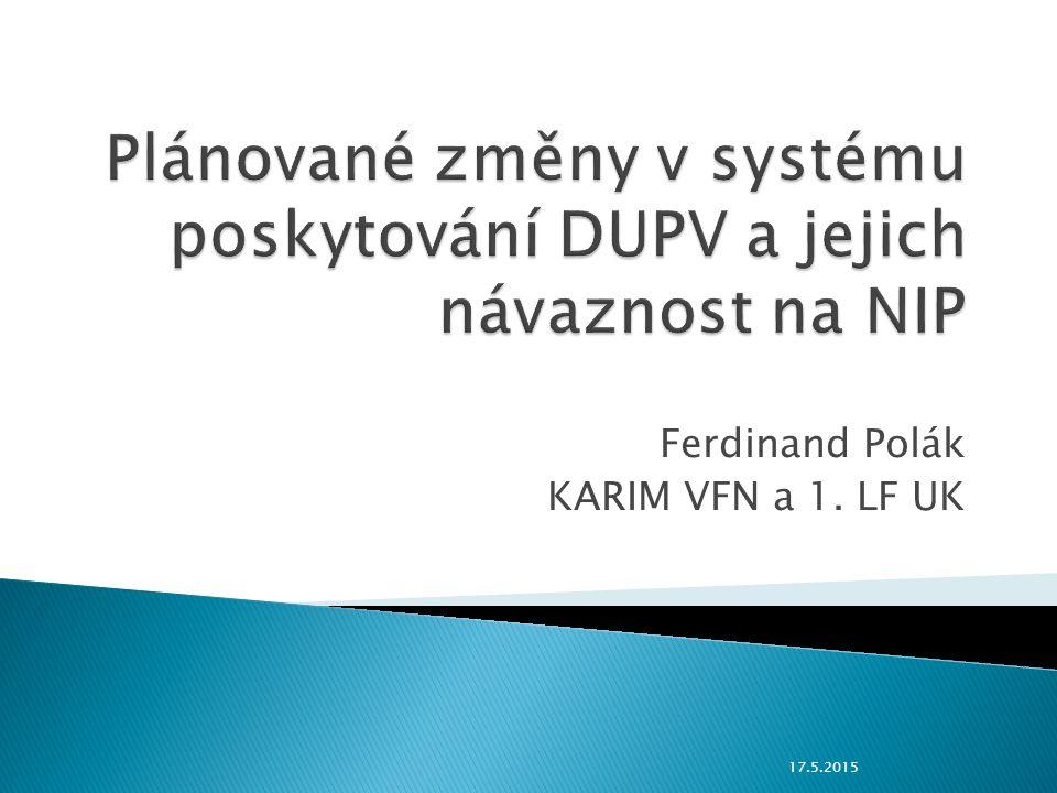 Ferdinand Polák KARIM VFN a 1. LF UK 17.5.2015