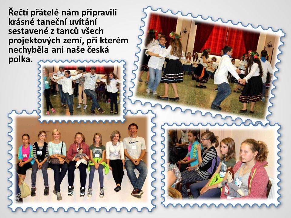 Řečtí přátelé nám připravili krásné taneční uvítání sestavené z tanců všech projektových zemí, při kterém nechyběla ani naše česká polka.