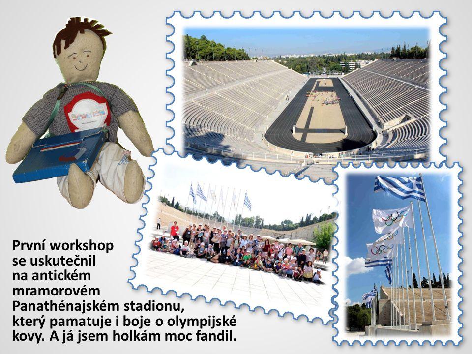 První workshop se uskutečnil na antickém mramorovém Panathénajském stadionu, který pamatuje i boje o olympijské kovy.