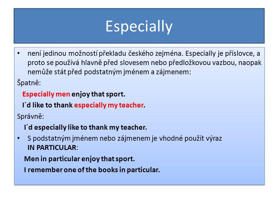 není jedinou možností překladu českého zejména.