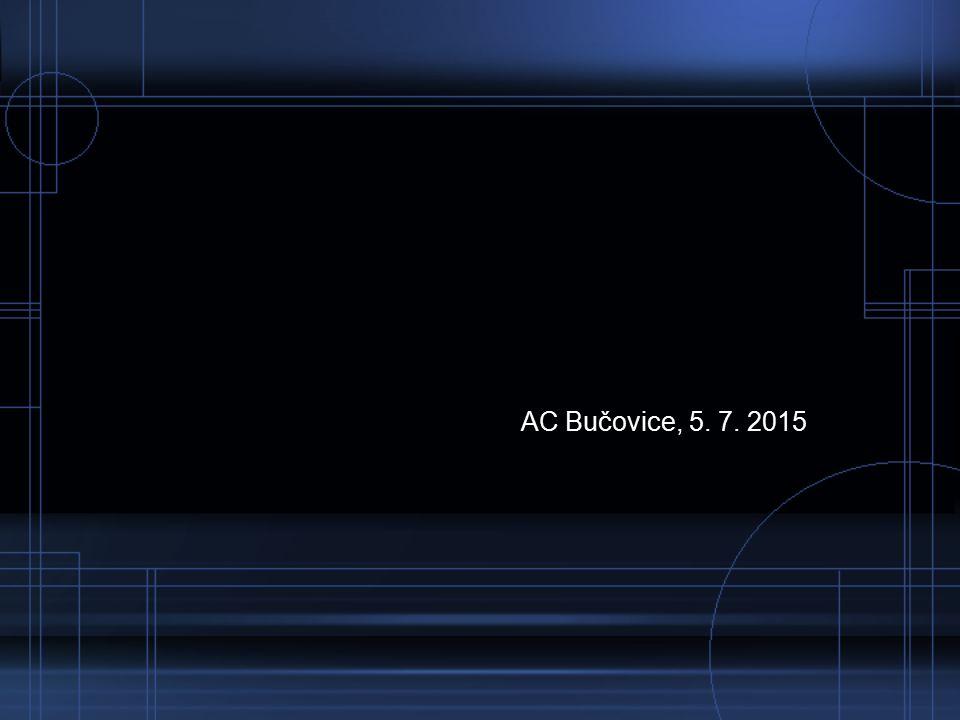 AC Bučovice, 5. 7. 2015