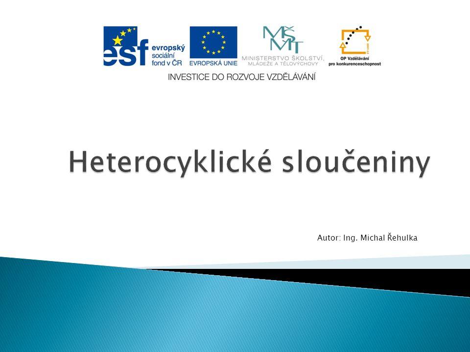 """ Heterocyklické sloučeniny (""""heterocykly ) jsou organické sloučeniny, které obsahují ve svém uhlíkatém cyklu jeden nebo více heteroatomů  Heteroatom znamená ve volném překladu """"cizí atom  Takový atom musí být minimálně dvojvazný, jinak by nemohl být součástí cyklu  Nejčastěji se jako heteroatom vyskytuje O, S a N."""