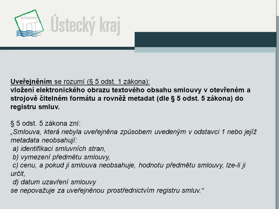 Uveřejněním se rozumí (§ 5 odst.