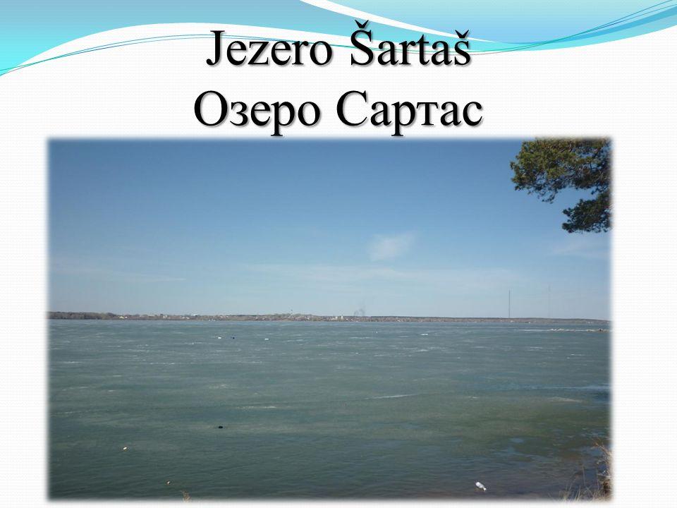 Jezero Šartaš Озеро Сартас