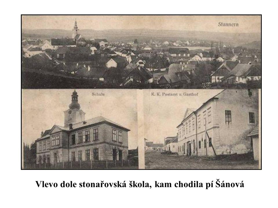 Vlevo dole stonařovská škola, kam chodila pí Šánová