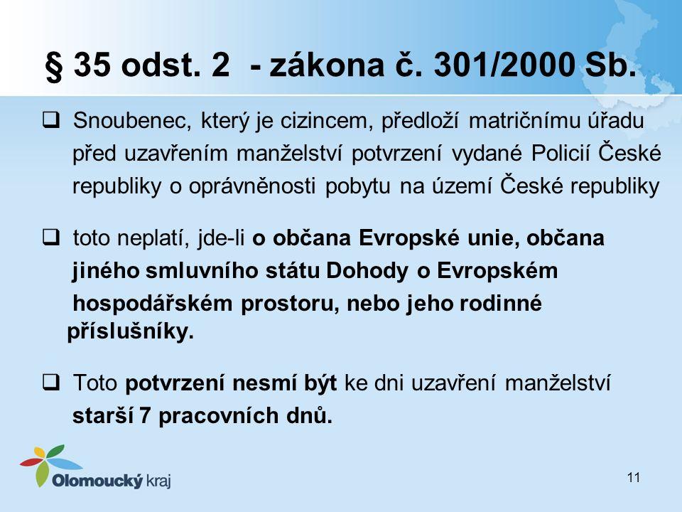 11 § 35 odst. 2 - zákona č. 301/2000 Sb.