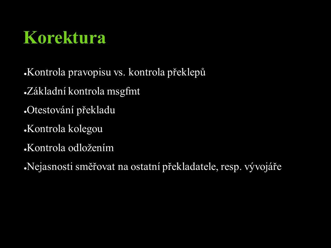 Korektura ● Kontrola pravopisu vs.
