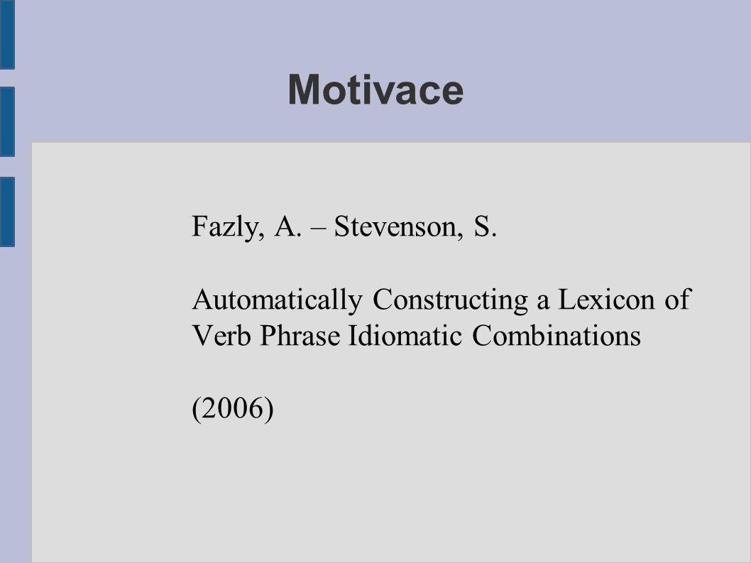 Motivace Fazly, A. – Stevenson, S.