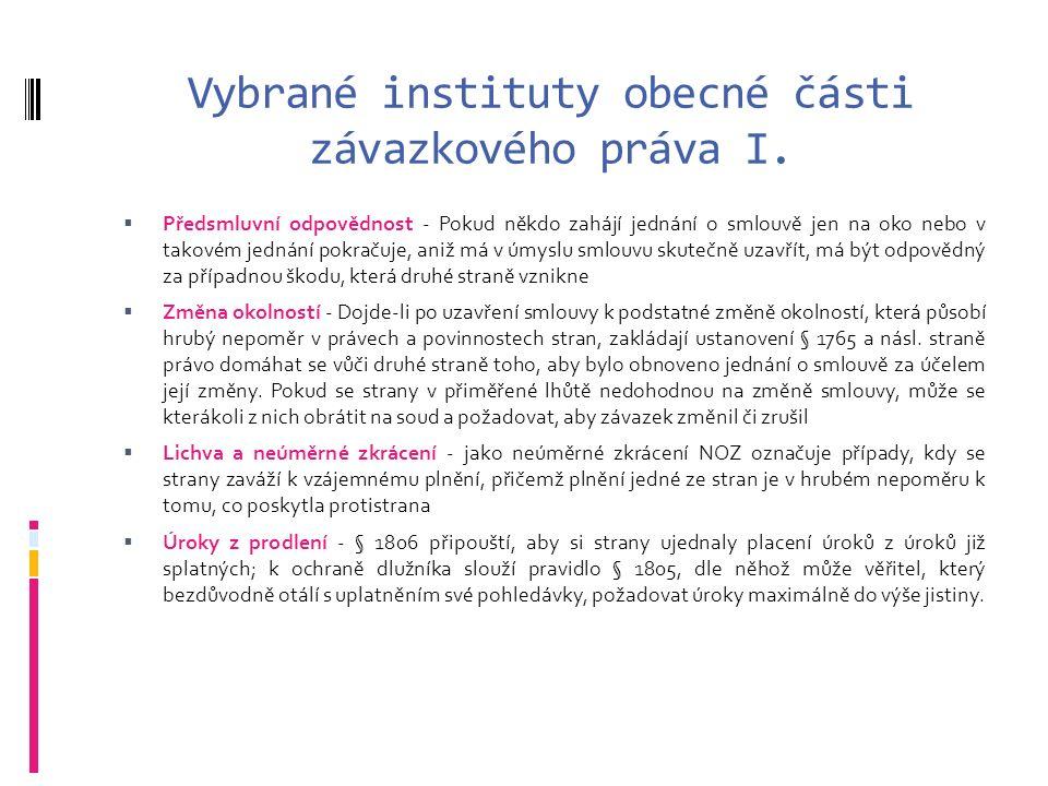Vybrané instituty obecné části závazkového práva I.