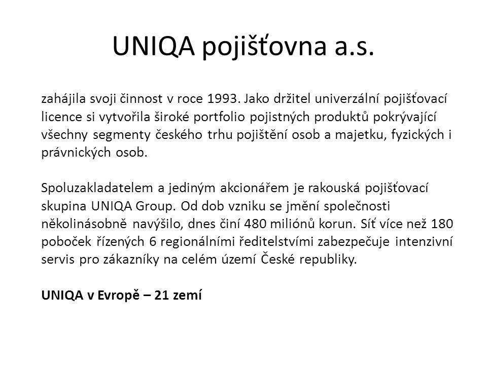 UNIQA pojišťovna a.s. zahájila svoji činnost v roce 1993.