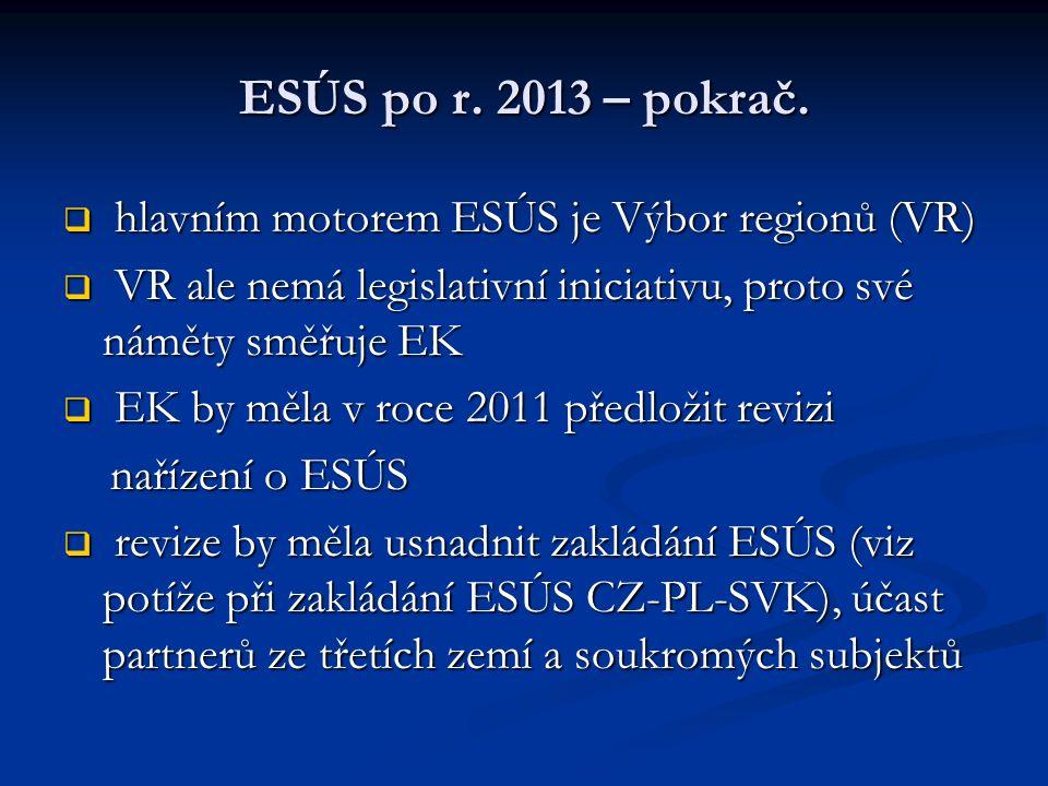 ESÚS po r. 2013 – pokrač.