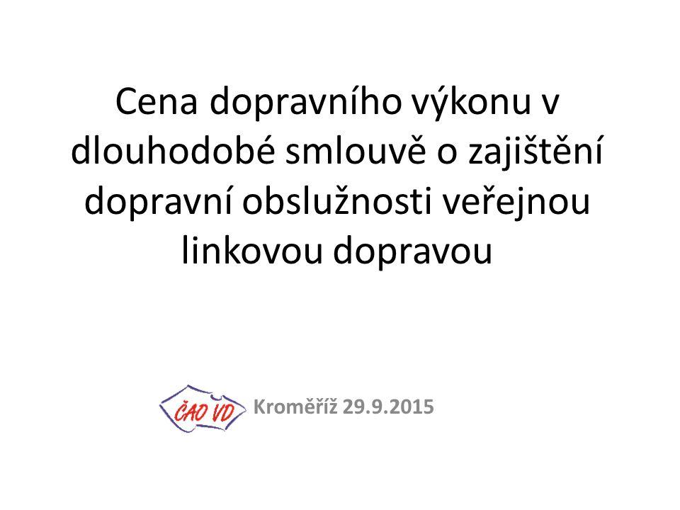 Cena dopravního výkonu v dlouhodobé smlouvě o zajištění dopravní obslužnosti veřejnou linkovou dopravou Kroměříž 29.9.2015
