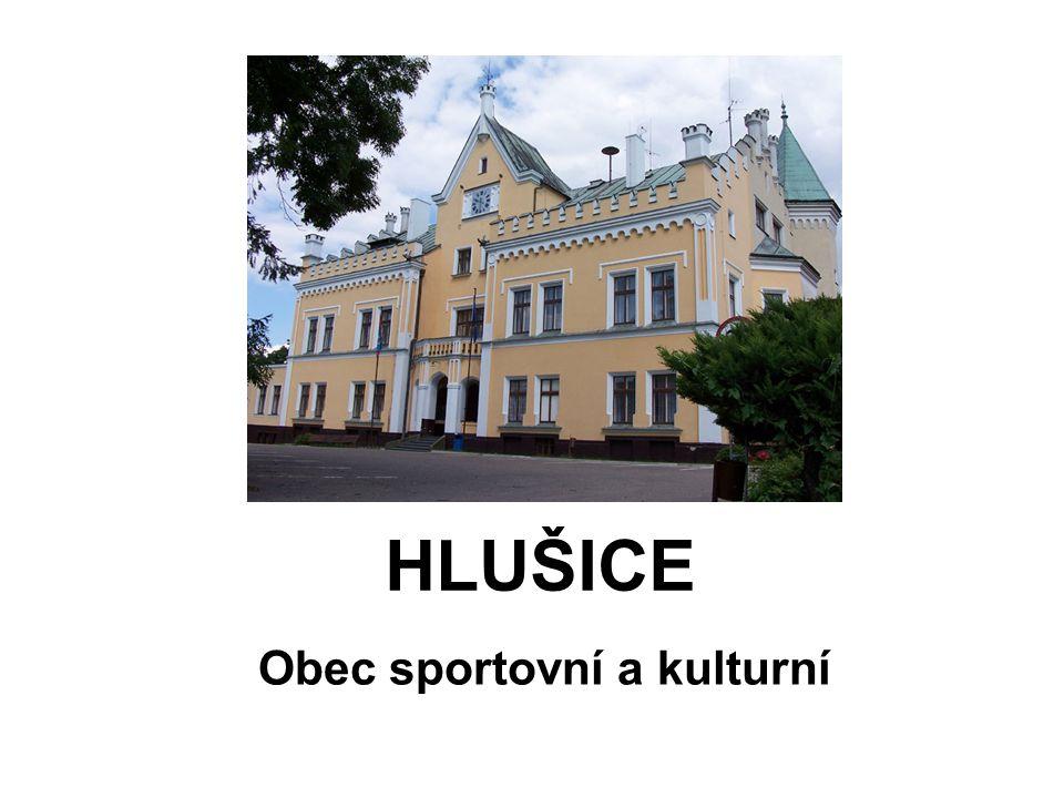 HLUŠICE Obec sportovní a kulturní