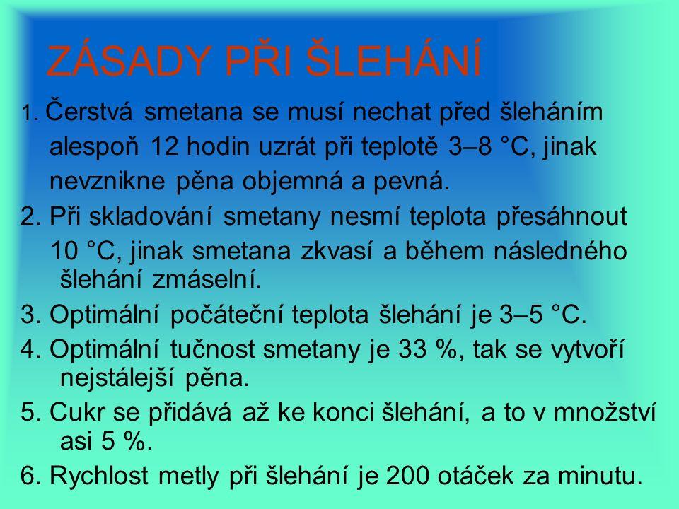 ZÁSADY PŘI ŠLEHÁNÍ 1.