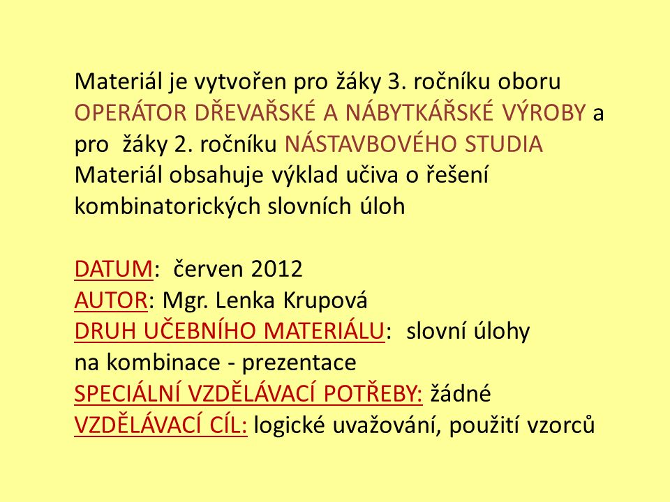 Materiál je vytvořen pro žáky 3.