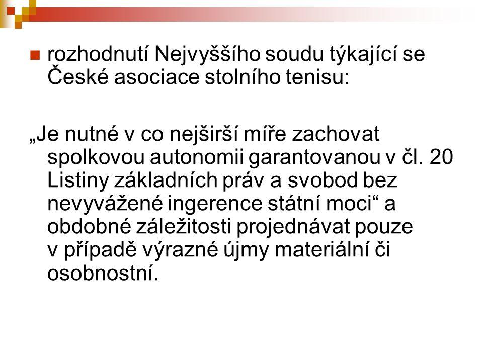 """rozhodnutí Nejvyššího soudu týkající se České asociace stolního tenisu: """"Je nutné v co nejširší míře zachovat spolkovou autonomii garantovanou v čl. 2"""