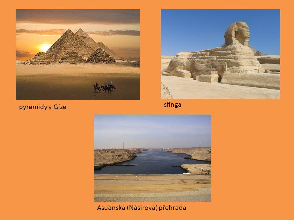 pyramidy v Gíze sfinga Asuánská (Násirova) přehrada