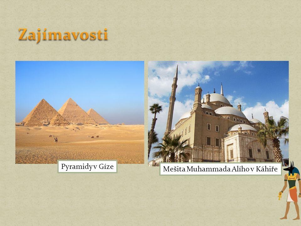 Mešita Muhammada Alího v Káhiře Pyramidy v Gíze