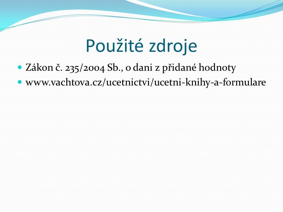 Použité zdroje Zákon č.