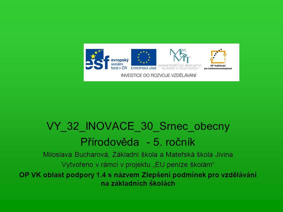 VY_32_INOVACE_30_Srnec_obecny Přírodověda - 5.
