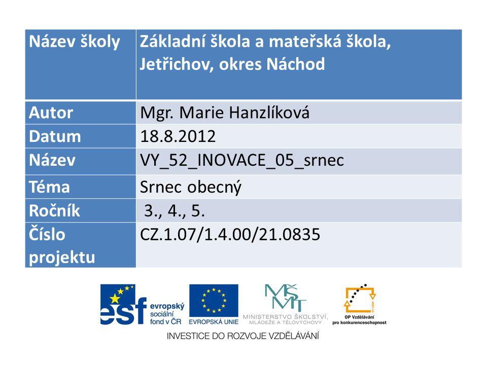 Název školyZákladní škola a mateřská škola, Jetřichov, okres Náchod AutorMgr.