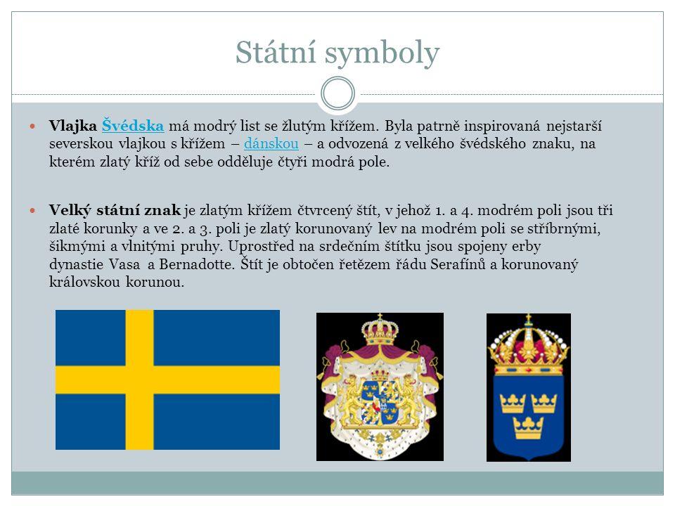 Státní symboly Vlajka Švédska má modrý list se žlutým křížem. Byla patrně inspirovaná nejstarší severskou vlajkou s křížem – dánskou – a odvozená z ve