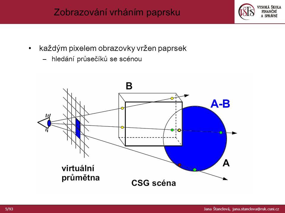 1.žádná ploška nezasahuje ani nepokrývá okno –okno se vyplní barvou pozadí 2.jediná ploška pokrývá okno, ostatní plošky do něj nezasahují –okno se vyplní barvou této plošky 3.pouze jedna ploška zasahuje do okna –okno se vyplní barvou pozadí –pak se nakreslí ploška (ořezaná vzhledem k oknu) Výpočet viditelnosti v okně - I 36/93 Jana Štanclová, jana.stanclova@ruk.cuni.cz